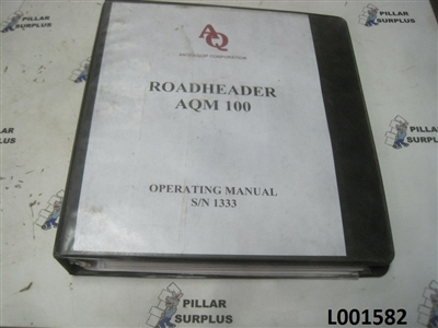 AntraQuip Corp. Road Header AQM 100 Manual S/N 1333