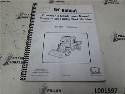 Bobcat Operation & Maintenance Manual for Toolcat5600 Utility Work Machine s/n A94Y11001 &up
