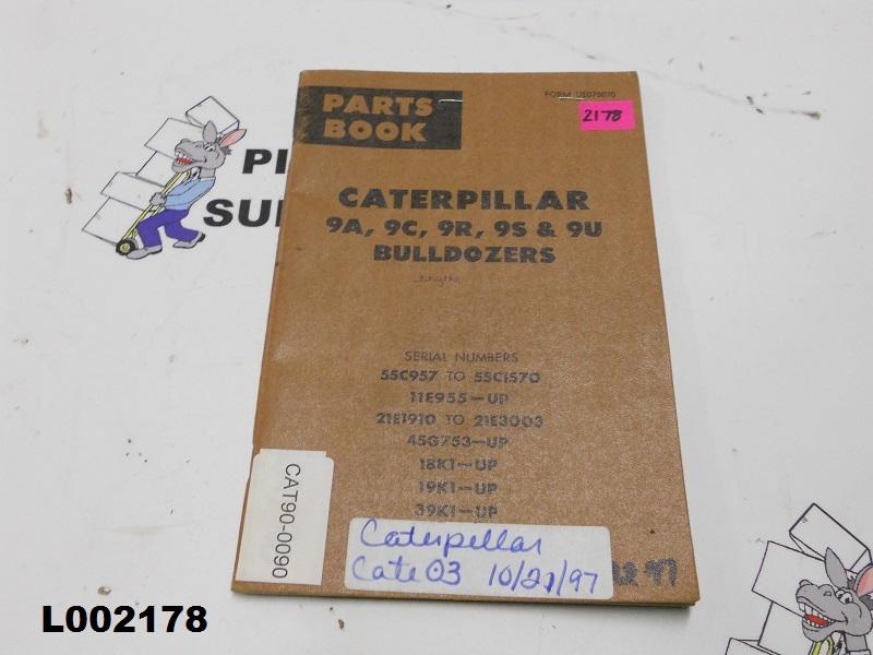 Caterpillar 9A, 9C, 9R, 9S & 9U Bulldozer Parts Book UE070070