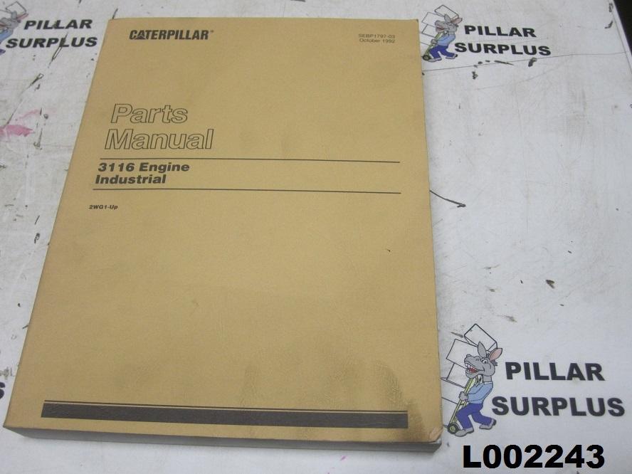 Caterpillar CAT 3116 Industrial Engine Parts Manual SEBP1797-03